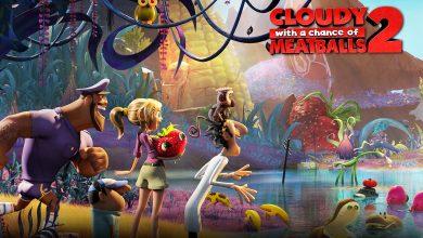 بررسی و تحلیل انیمیشن Cloudy with a Chance of Meatballs 2 (ابری با احتمال بارش کوفتهقلقلی 2)